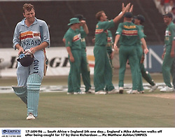 17-JAN-96 ... South Africa v England 5th One Day International.  England`s Mike Atherton walks off after being caught behind for17 by Dave Richardson