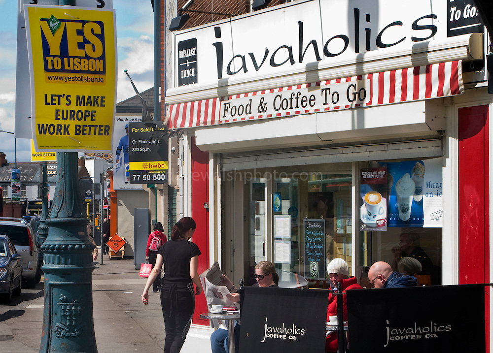 Editorial Use Only: Yes! to Lisbon Treaty poster outside a cafe in Dublin suburb of Fairview The vote takes places on 12 June 2008. As of June 6th, the no-vote was reportedly overtaking the yes campaign...