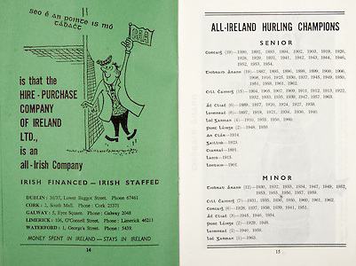 All Ireland Senior Hurling Championship Final,.06.09.1964, 09.06.1964, 6th September 1964,.Minor Cork v Laois, .Senior Kilkenny v Tipperary, Tipperary 5-13 Kilkenny 2-08,..Irish Financed- Irish Staffed, .Dublin 36/37 Lower Baggot Street, .Cork 2 South Mall, .Galway 5 Eyre Square, .Limerick 106 O'Connell Street, .Waterford 1 George's Street, ..All Ireland Hurling Champions, .senior,.minor,
