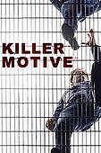 "March 27, 2021 (USA): Oxygen ""Killer Motive"" Season 2 Finale"