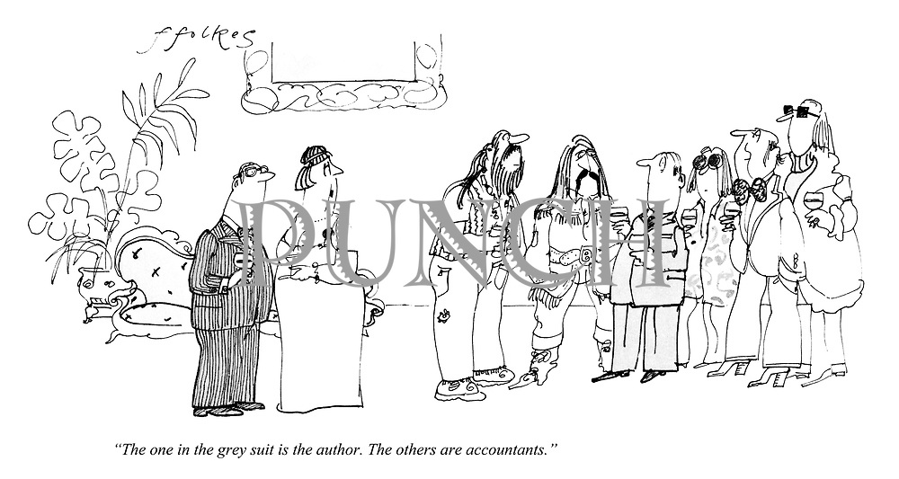 """""""The one in the grey suit is the author. The others are accountants."""""""