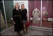 MELANIE TELFORD; JOCELYN THOMSON IN FRON OF THEIR GREAT GREAT GREAT GRANDMOTHER'S DRESS, Wedding Dresses: 1775-2014,  Victoria & Albert Museum. London. 30 April 2014