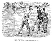 """Bowler. """"How's that?"""" Umpire. """"Wasn't looking. But if 'e does it again, 'e's out!"""""""