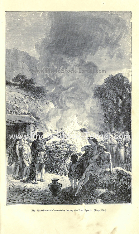 Iron Age Funeral ceremony, according to the French illustrator Emile Bayard (1837-1891), illustration Artwork published in Primitive Man by Louis Figuier (1819-1894), Published in London by Chapman and Hall 193 Piccadilly in 1870
