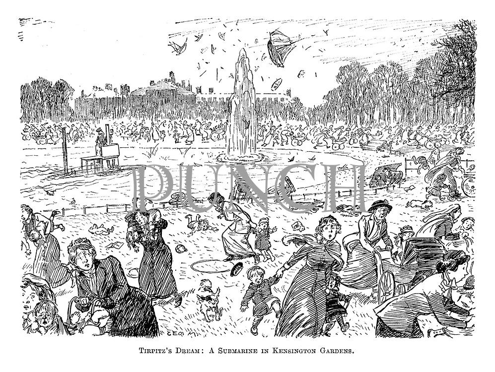 Tirpitz's Dream: a submarine in Kensington Gardens.