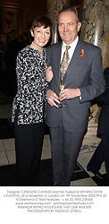 Designer CAROLINE CHARLES and her husband MR MALCOLM VALENTINE, at a reception in London on 7th November 2002.PFA 22