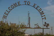 Welcome sign for Kermit Texas, in the Permain Basin.