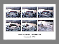 Custom printed, signed, and numbered 18x24 poster of the demolition of Riverfront Stadium in Cincinnati