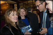 CATHERINE OSTLER; FRANCES OSBORNE; TOBY ROWLAND, Book party for 'The Liar's Ball' by Vicky Ward hosted by  Sir Evelyn  de Rothschild at Henry Sotheran's, 2 Sackville Street London. 25 November 2014