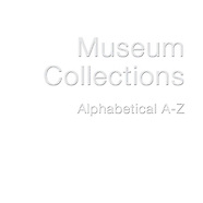 --- MUSEUMS COLLECTIONS ---