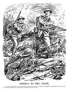 America to the Front. [In view of the present needs of the Allies, America has not waited to complete the independent organisation of her army, but has sent her troops to be brigaded with British and French units.] (for the first time American soldiers enter the battlefield during the WW1 conflict)