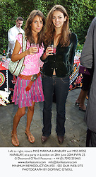Left to right, sisters MISS MARINA HANBURY and MISS ROSE HANBURY, at a party in London on 28th June 2004.PWN 25