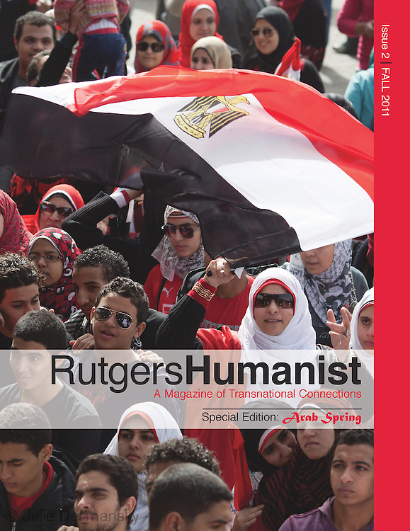Cover of Rutgers Magazine- Rutgers Humanist. Photo taken during the Arab Spring in Egypt.