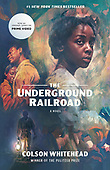 """August 02, 2016 - WORLDWIDE: Colson Whitehead """"The Underground Railroad (Prime Video)"""" Book Release"""