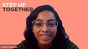 Step Up Women's Network Alum, Activist, and Teen Honoree Valeria Gonzalez