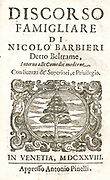 Nicocolo Barbieri 1586 - 1641 Italian writer and actor of the commedia dell'arte . Barbieri was a successful author and actor. Besides plays, he wrote essays on theatre; his prominent essay is La supplica. Discorso famigliare a quelli che trattano de' comici (1634), a passionate apology of theatre and actors.
