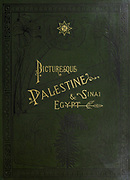Green leather book cover with gold text engravings from the book Picturesque Palestine, Sinai, and Egypt By  Colonel Wilson, Charles William, Sir, 1836-1905. Published in New York by D. Appleton and Company in 1881  with engravings in steel and wood from original Drawings by Harry Fenn and J. D. Woodward Volume 1
