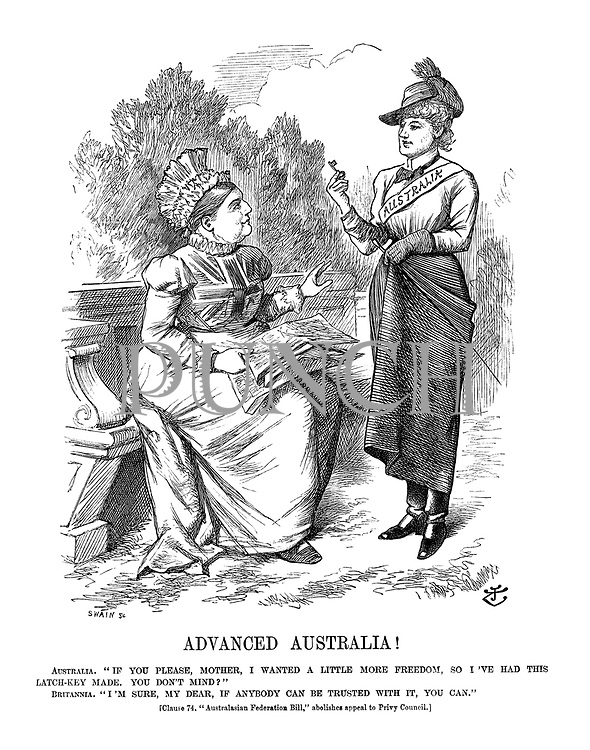 """Advanced Australia! Australia. If you please, mother, I wanted a little more freedom, so I've had this latch-key made. You don't mind?"""" Britannia. """"I'm sure, my dear, if anybody can be trusted with it, you can."""" (Clause 74. """"Australasian Federation Bill,"""" abolishes appeal to Privy Council.)"""