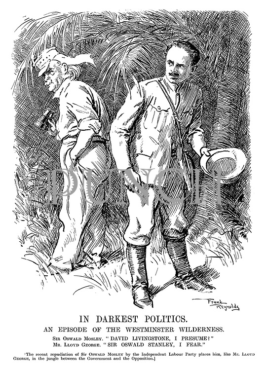 """In Darkest Politics. An episode of the Westminster wilderness. Sir Oswald Mosley. """"David Livingstone, I presume!"""" Mr Lloyd George. """"Sir Oswald Stanley, I fear."""" [The recent repudiation of Sir Oswald Mosley by the Independent Labour Party places him, like Mr Lloyd George, in the jungle between the government and the opposition.]"""