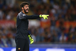 September 12, 2017 - Rome, Italy - Alisson Becker of Roma  shouts instructions during the UEFA Champions League Group C football match between AS Roma and Atletico Madrid on September 12, 2017 at the Olympic stadium in Rome, Italy. (Credit Image: © Matteo Ciambelli/NurPhoto via ZUMA Press)