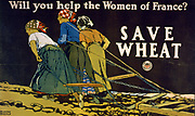 Will you help the Women of France? Save Wheat', 1918.   Edward Penfield (1866-1925) American artist and illustrator.   Three French women  doing the work of draught animals and pulling a harrow across a field. World War I Agriculture