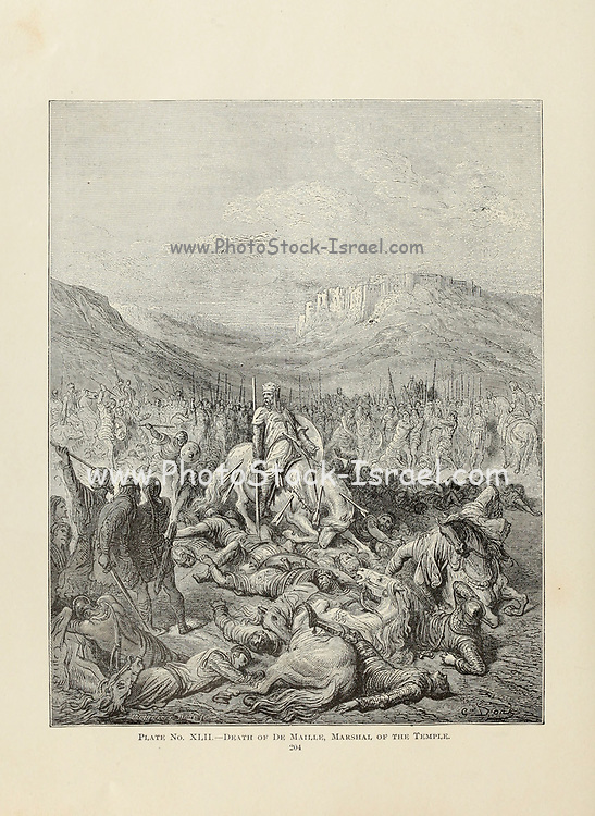 Glorious death of Jacques de Maille Marshal of the temple [1187]. Plate XLII from the book Story of the crusades. with a magnificent gallery of one hundred full-page engravings by the world-renowned artist, Gustave Doré [Gustave Dore] by Boyd, James P. (James Penny), 1836-1910. Published in Philadelphia 1892
