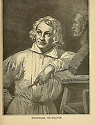 THORWALDSEN, THE SCULPTOR Bertel Thorvaldsen (19 November 1770 – 24 March 1844) was a Danish sculptor and medalist of international fame,[1] who spent most of his life (1797–1838) in Italy. From the book ' The viking Bodleys; an excursion into Norway and Denmark ' by Horace Elisha Scudder Published in Boston, by Houghton, Mifflin and Company in 1885 from the BODLEY FAMILY series of books