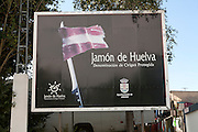 Advertising sign for Jamon de Huelva, Jabugo, Sierra Morena, Sierra Aracena, Huelva province, Spain