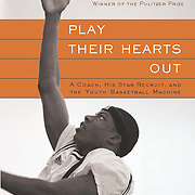 The cover of Play Their Hearts Out, a book by Pulitzer Prize winning author George Dohrmann, features a photo of Demetrius Walker.