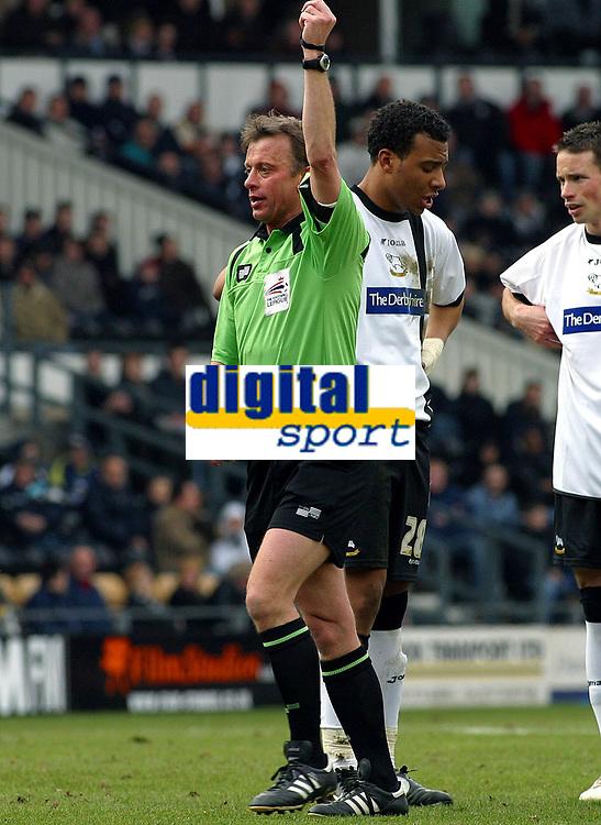 Photo: Dave Linney.<br />Derby County v Burnley. Coca Cola Championship. 11/03/2006Ref .P J Joslin