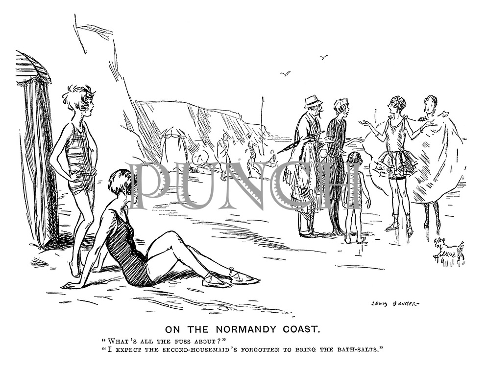 """On the Normandy Coast. """"What's all the fuss about?"""" """"I expect the second-housemaid's forgotten to bring the bath-salts."""""""