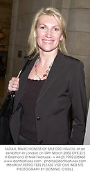 SARAH, MARCHIONESS OF MILFORD-HAVEN, at an exhibition in London on 19th March 2002.	OYK 215