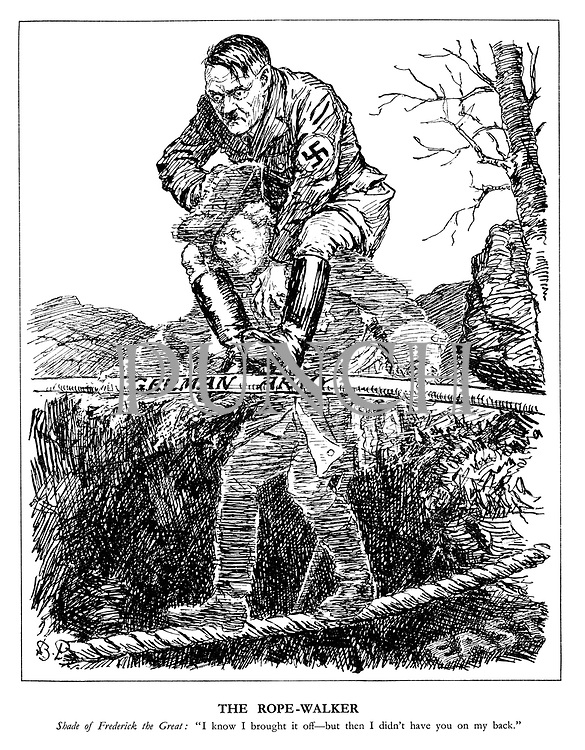 """The Rope-Walker. Shade of Frederick the Great: """"I know I brought it off - but then I didn't have you on my back."""" (the ghost of Frederick the Great carries a terrified Hitler on his shoulders as he walks over a ravine from the East using his German Army pole for balance)"""