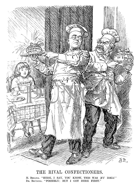 """The Rival Confectioners. M Briand. """"Here, I say, you know, this was MY idea!"""" Dr Bruning. """"Possibly; but I got here first."""" (Europa waits for her Easter Egg treat either as Bruning's Austro-German Customs Union or Briand's United States of Europe)"""