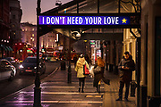 Advertising using the song 'I Don't Need Your Love' outside the Lyric Theatre from the musical Six on the last day before the second national coronavirus lockdown on 4th November 2020 in London, United Kingdom. The new national lockdown is a huge blow to the economy and for individuals who were already struggling, as Covid-19 restrictions are put in place until 2nd December across England, with all non-essential businesses closed.