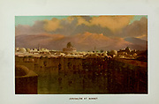 Coloured Illustration of Jerusalem at Sunset from the book Palestine illustrated by Sir Richard Temple, 1st Baronet, GCSI, CIE, PC, FRS (8 March 1826 – 15 March 1902) was an administrator in British India and a British politician. Published in London by W.H. Allen & Co. in 1888