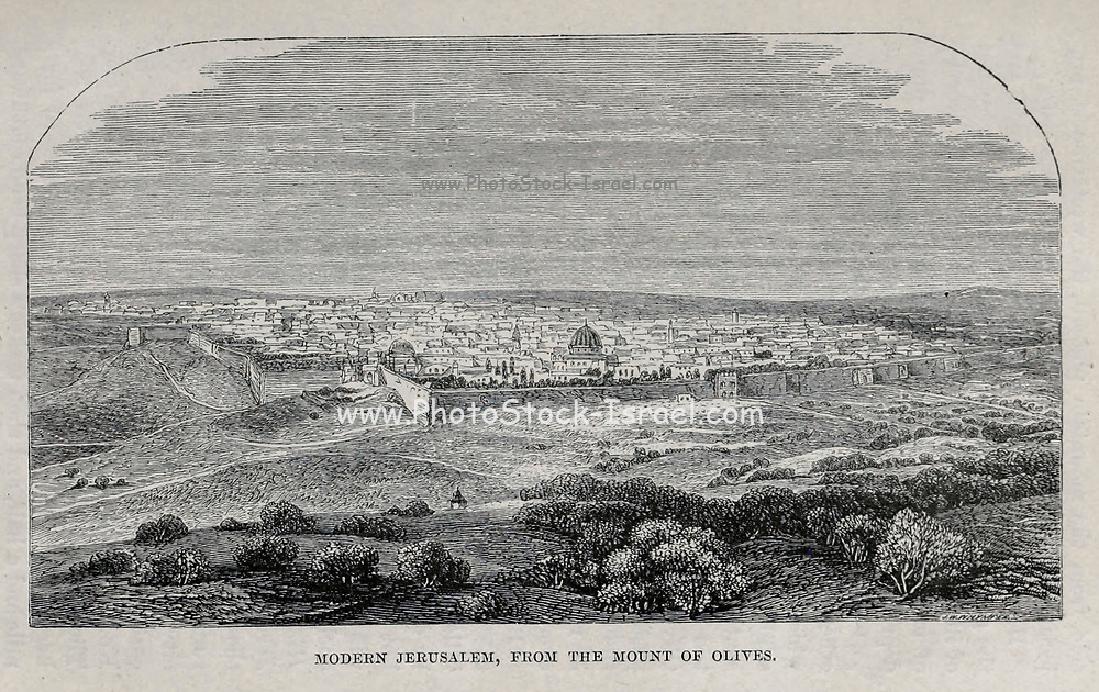 Modern Jerusalem from Mount of Olives From the Book 'Bible places' Bible places, or the topography of the Holy Land; a succinct account of all the places, rivers and mountains of the land of Israel, mentioned in the Bible, so far as they have been identified, together with their modern names and historical references. By Tristram, H. B. (Henry Baker), 1822-1906 Published in London in 1897