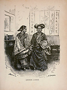 Chinese Ladies from The merchant vessel : a sailor boy's voyages to see the world [around the world] by Nordhoff, Charles, 1830-1901 engraved by C. LaPlante; some illustrations by W.L. Wyllie Publisher New York : Dodd, Mead & Co. 1884