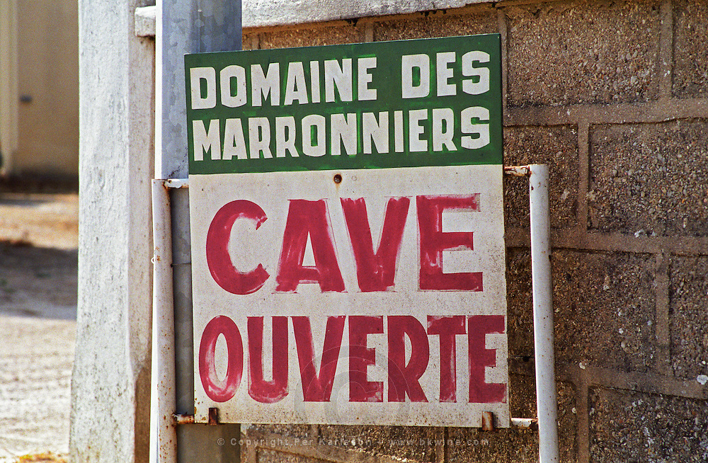 Chablis: Domaine des Marronniers, a well known producer, Bourgogne. Sign indicating that the winery is open