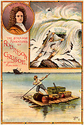 The Life and Strange Surprising Adventures of Robinson Crusoe' by Daniel Defoe. Crusoe shipwrecked, top, and transporting supplies salvaged from the wreck on a raft he has made.First published in 1719, it is claimed to be the first English novel. The author is portrayed at the top left.    From 'Bubbles' c1900 published by Dr Barnados Homes for Children. Oleograph.