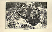 Rowboat in rapids Illustrating the story ' Adventures on the Findhorn ' From the book ' The true story book ' Edited by ANDREW LANG illustrated by L. BOGLE, LUCIEN DAVIS, H. J. FORD, C. H. M. KERR, and LANCELOT SPEED. Published by Longmans, Green, and Co. London and New York in 1893