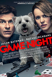 RELEASE DATE: February 23, 2018 TITLE: Game Night STUDIO: New Line Cinema DIRECTOR: John Francis Daley, Jonathan Goldstein PLOT: A group of friends who meet regularly for game nights find themselves entangled in a real-life mystery when the shady brother of one of them is seemingly kidnapped by dangerous gangsters. STARRING: Jason Bateman, Rachel McAdams, Kyle Chandler. (Credit Image: © New Line Cinema/Entertainment Pictures/ZUMAPRESS.com)