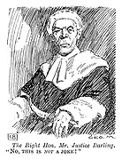 """Royal Academy - First Depressions. The Right Hon. Mr. Justice Darling. """"No, this is not a joke!"""""""