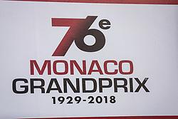 May 23, 2018 - Montecarlo, Monaco - 76e Monaco Grand Prix 1929-2018 official banner during the Monaco Formula One Grand Prix  at Monaco on 23th of May, 2018 in Montecarlo, Monaco. (Credit Image: © Xavier Bonilla/NurPhoto via ZUMA Press)
