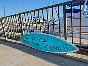 Dana Point Strong Be Well Surfboard Sign During Corona Virus Shutdown