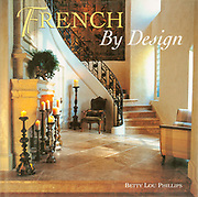 This is the cover of one of the books I have shot with written and interior designer Betty Lou Phillips. French stairway made of stone