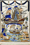 Virgin Mary as Madonna in Glory (Notre Dame de Grace ) as protector of sailors and travellers Dover of the Holy Spirit flies over ship in lower half.19th century French coloured woodcut.