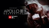 """March 06, 2021 (USA): CNN's """"Apollo 11 Quarantine"""" Episode"""