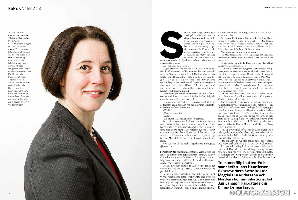 Tear-sheets from Fokus magazine. Reportage about the people in the Social Democratic Party during the election year 2014.<br /> Photos by Ola Torkelsson ©