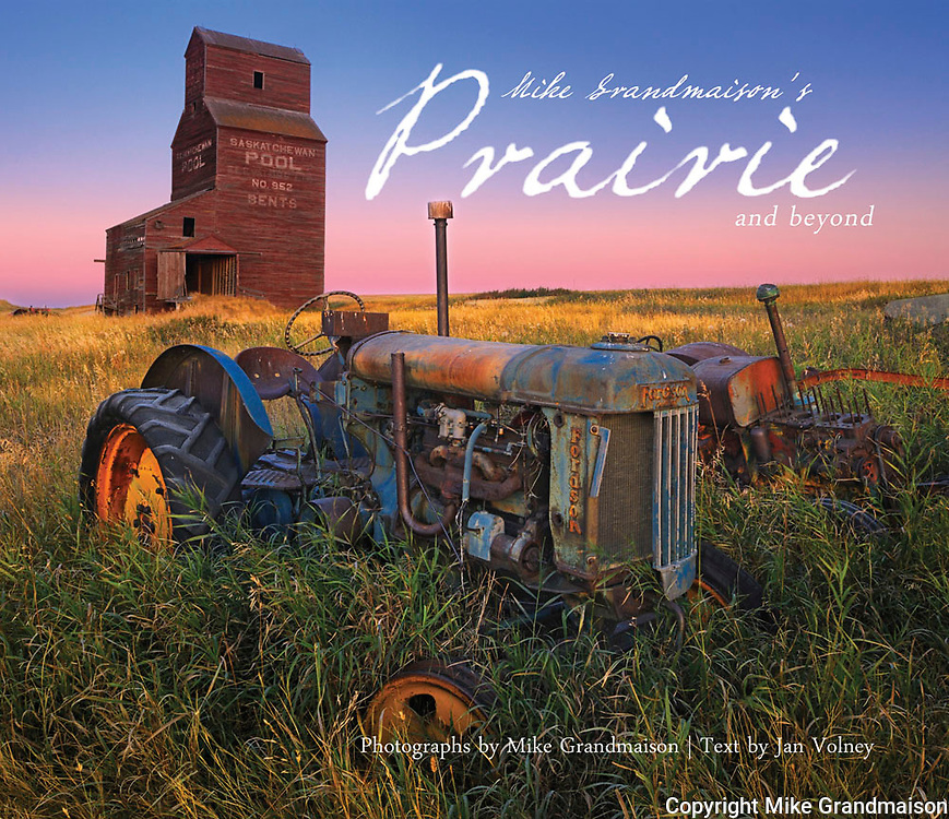 PRODUCT: Book<br /> TITLE: Mike Grandmaison's Prairie and Neyond<br /> CLIENT: Turnstone Press